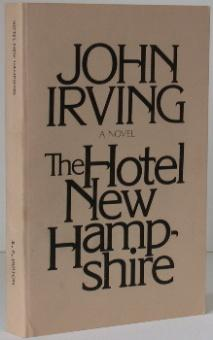 The Hotel New Hampshire. John Irving.