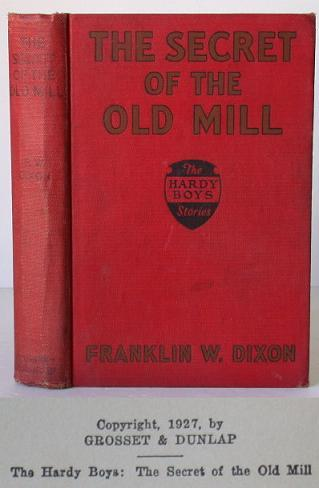 The Hardy Boys: The Secret of the Old Mill. Franklin Dixon.