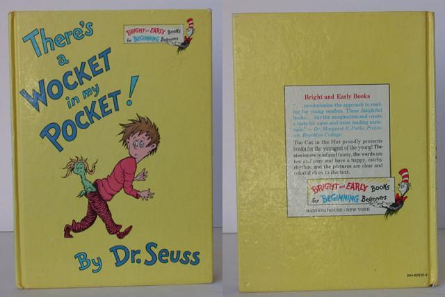 There's a Wocket in my Pocket. Seuss Dr.