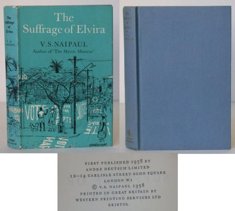 The Suffrage of Elvira. V. S. Naipaul.