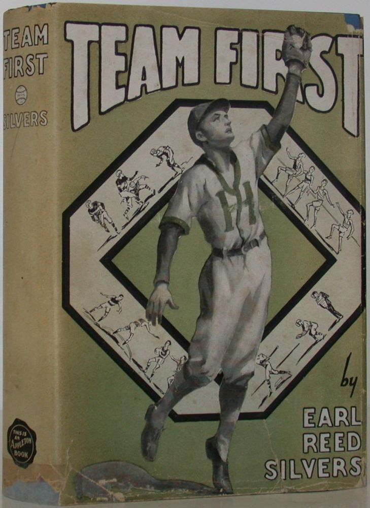 Team First. Earl Reed Silvers.