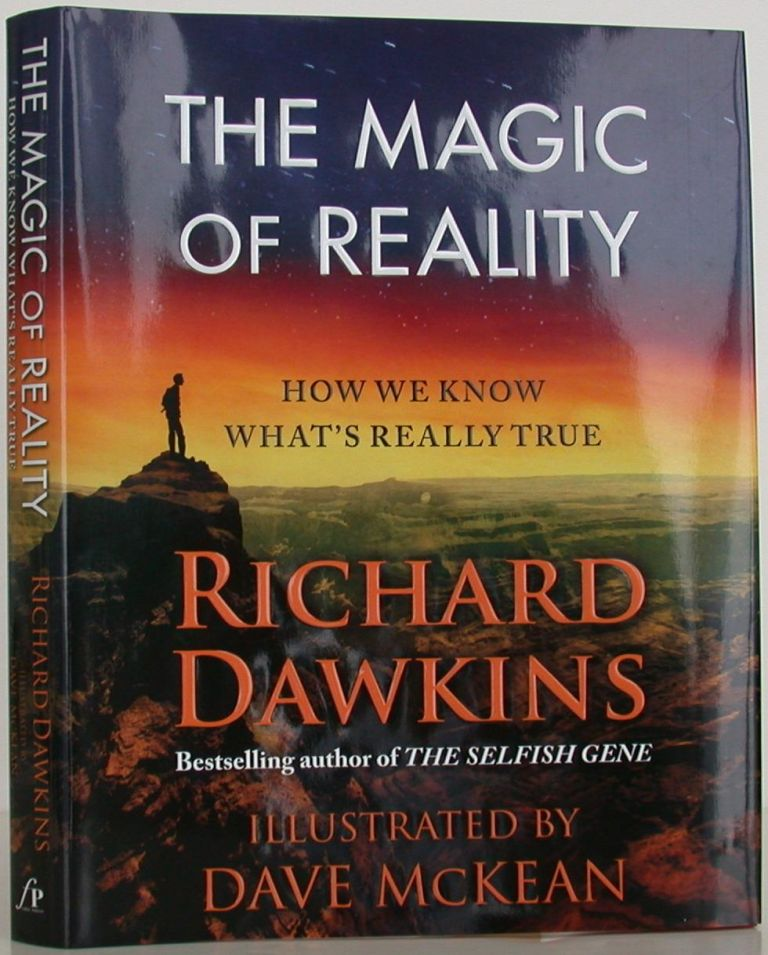 The Magic of Reality : How We Know What's Really True. Richard Dawkins.