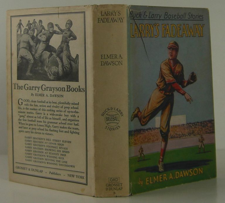 Buck and Larry Baseball Stories, Larry's Fadeaway. Elmer A. Dawson.