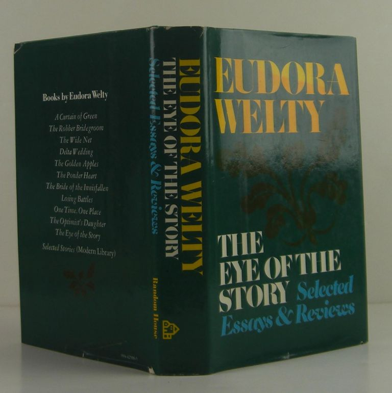 The Eye of the Story. Eudora Welty.