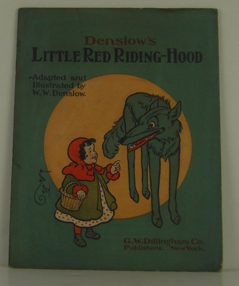 Denslow's Little Red Riding Hood. W. W. Denslow.