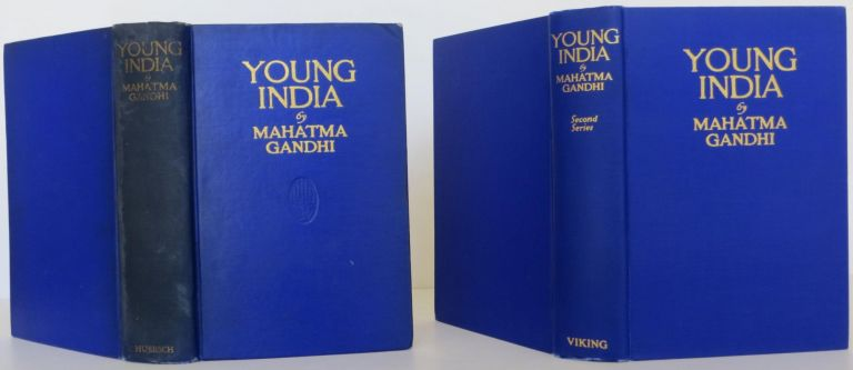 Young India by Mahat'ma Gandhi, two volumes. Mahat'ma Gandhi.