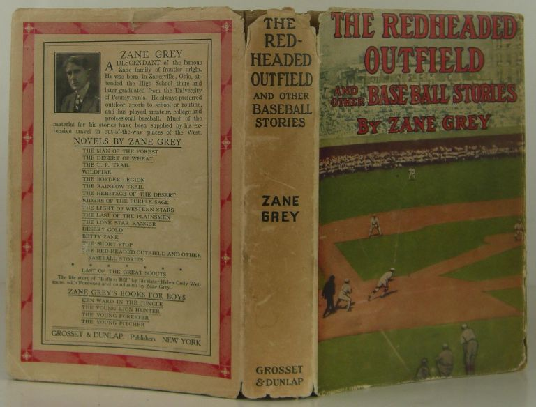 The Red-Headed Outfield and Other Baseball Stories. Zane Grey.