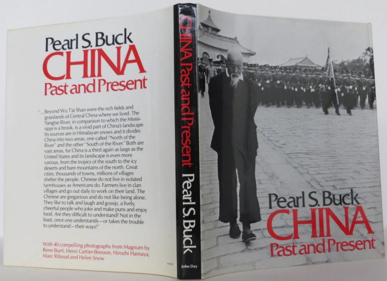 China Past and Present. Pearl S. Buck.
