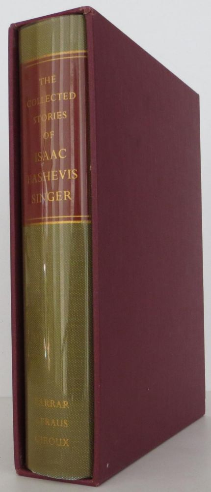 The Collected Stories of Isaac Bashevis Singer. Isaac Bashevis Singer.