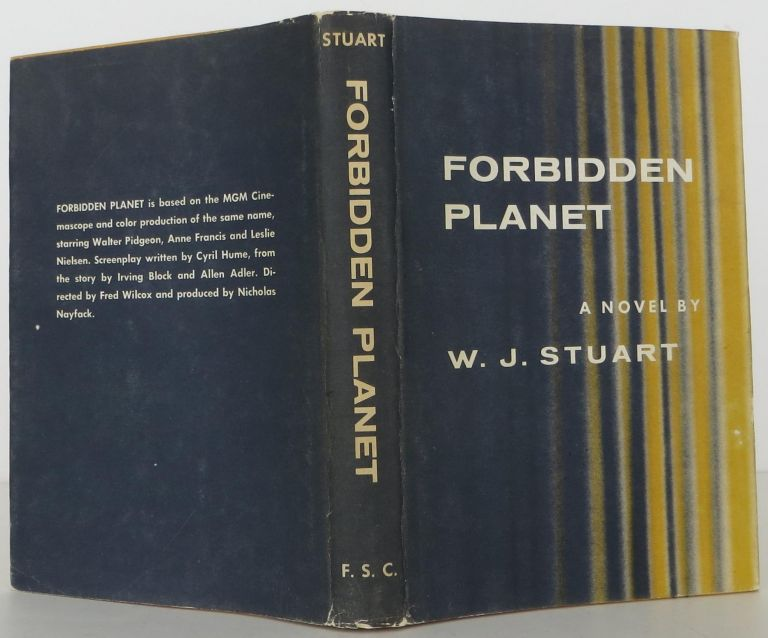 Forbidden Planet. W. J. Stuart.