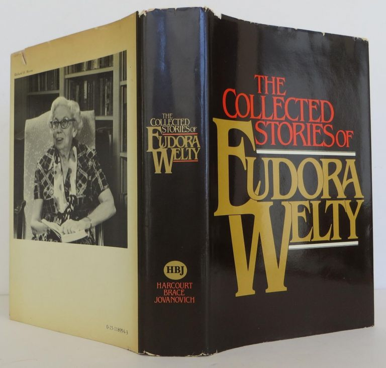 The Collected Stories of Eudora Welty. Eudora Welty.