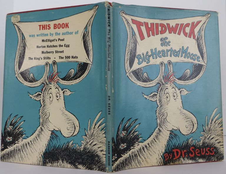 Thidwick the Big-Hearted Moose. Seuss Dr.