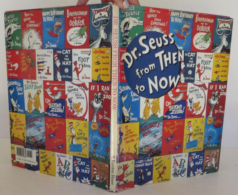 Dr. Seuss from Then to Now: A Catalogue of the Retrospective Exhibition. Dr. Seuss.