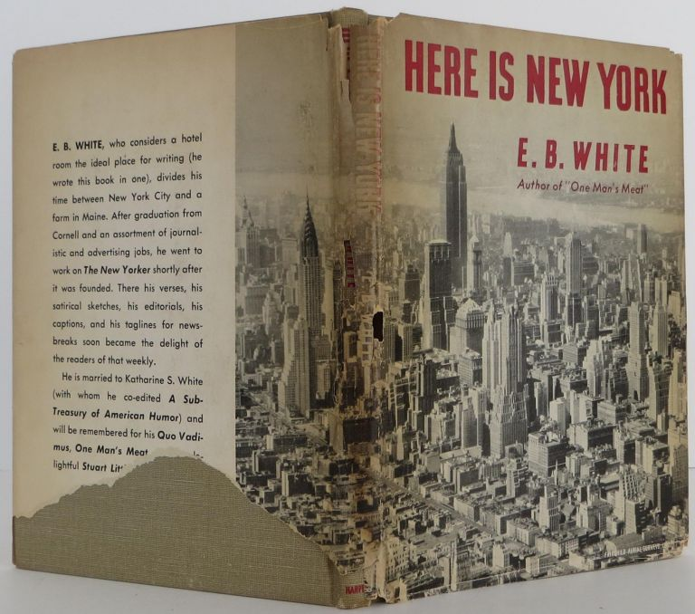 Here is New York. E. B. White.