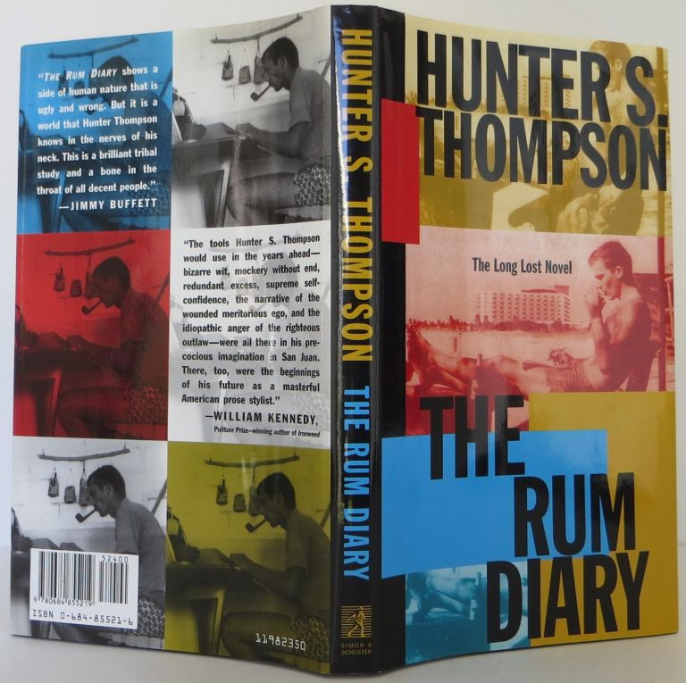 The Rum Diary: The Long Lost Novel. Hunter S. Thompson.