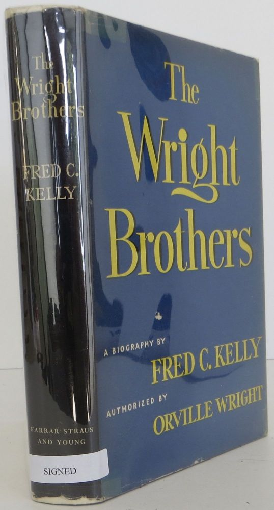 The Wright Brothers. Fred Kelly.