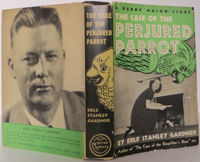 A Perry Mason Story: The Case of the Perjured Parrot. Erle Stanley Gardner.