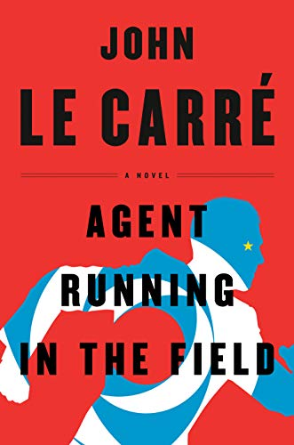 Agent Running in the Field-Signed. Le Carre.
