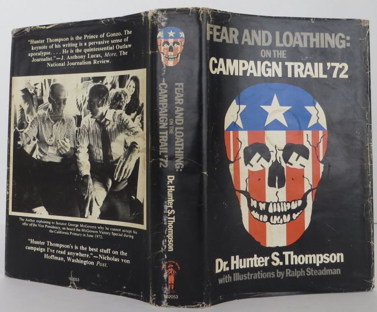 Fear and Loathing on the Campaign Trail '72. Hunter S. Thompson.
