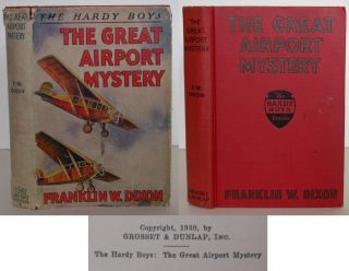 The Hardy Boys: The Great Airport Mystery. Franklin W. Dixon