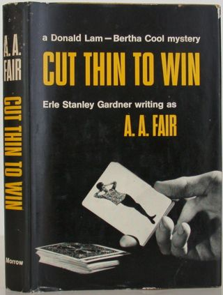 Cut Thin to Win