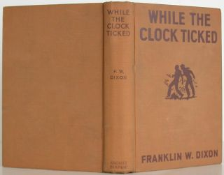 The Hardy Boys -- While the Clock Ticked