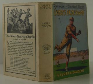 Buck and Larry Baseball Stories, Larry's Fadeaway. Elmer A. Dawson