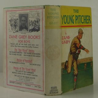 The Young Pitcher. Zane Grey