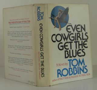 Even Cowgirls Get the Blues. Tom Robbins