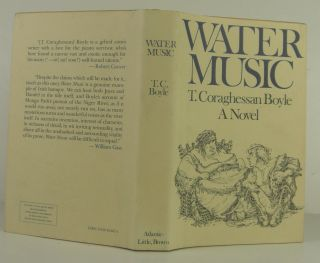 Water Music. T. C. Boyle