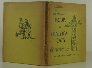 Old Possum's Book of Practical Cats. T. S. Eliot