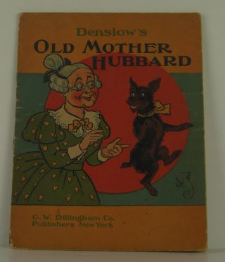 Denslow's Old Mother Hubbard. W. W. Denslow