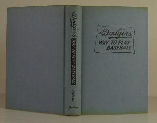 The Dodgers' Way to Play Baseball
