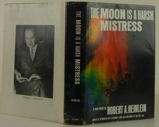 The Moon is a Harsh Mistress. Robert Heinlein