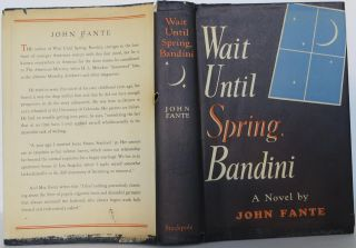 Wait Until Spring, Bandini. John Fante