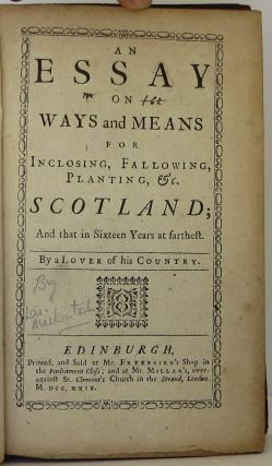 An Essay on Ways and Means for .Planting Scotland