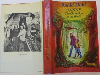 Danny The Champion of the World. Roald Dahl
