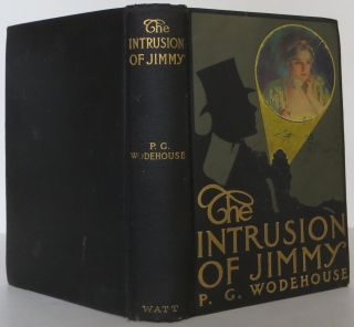 The Intrusion of Jimmy. P. G. Wodehouse