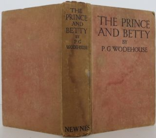The Prince and Betty. P. G. Wodehouse
