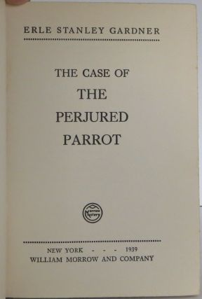 A Perry Mason Story: The Case of the Perjured Parrot